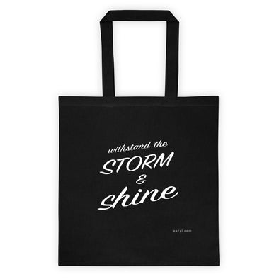 Withstand The Storm & Shine Tote - PATYL - Pay Attention To Your Life