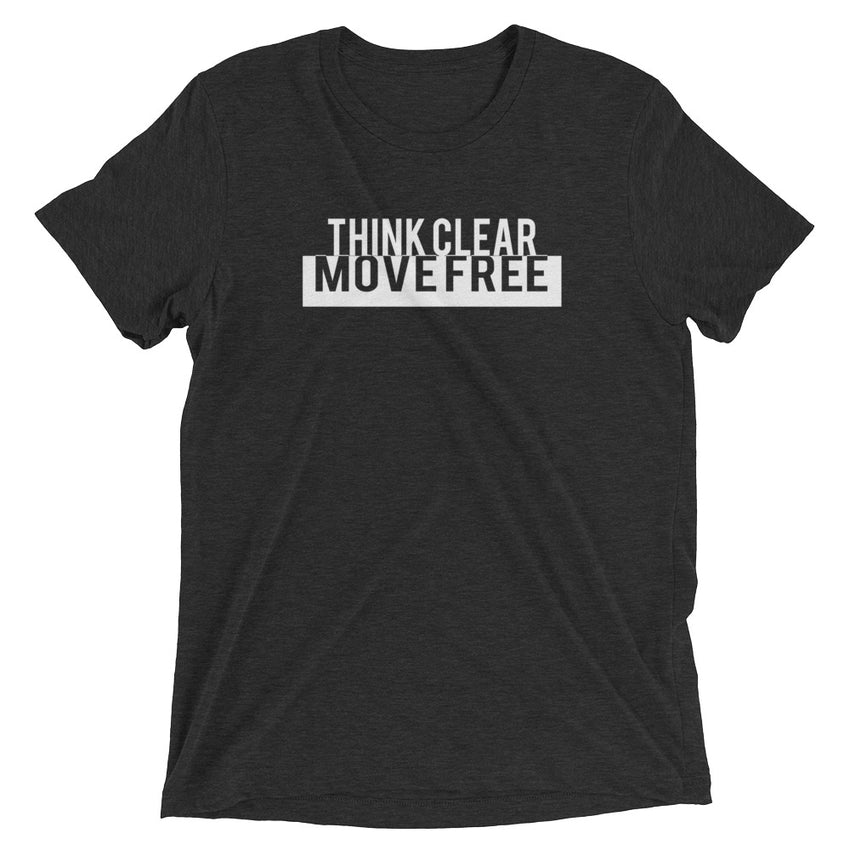 Think Clear / Move Free tee - PATYL - Pay Attention To Your Life