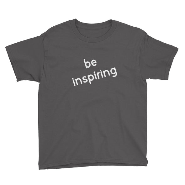 Be Inspiring Tee (youth) - PATYL - Pay Attention To Your Life