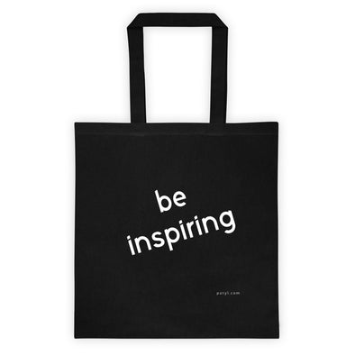 Be Inspiring tote - PATYL - Pay Attention To Your Life