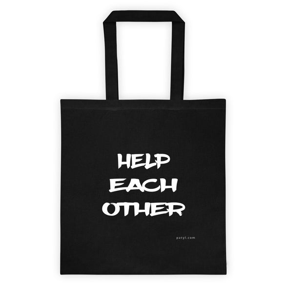 Help Each Other Tote - PATYL - Pay Attention To Your Life