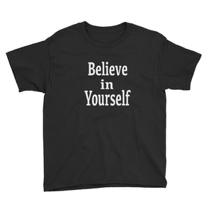 Believe in Yourself youth tee - PATYL - Pay Attention To Your Life