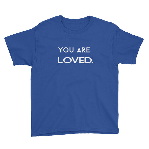 You Are Loved youth tee - PATYL - Pay Attention To Your Life