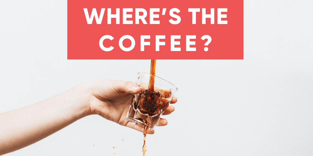 Where did all the coffee go?