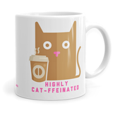 Highly Cat-ffeinated - Mug