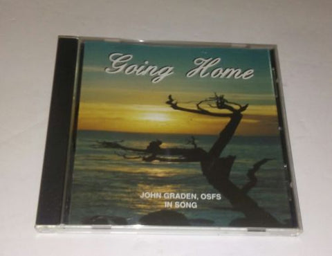 John Graden, OSFS in Song~~Going Home CD
