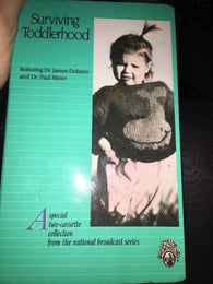 Surviving Toddlerhood Featuring Dr. James Dobson/Dr. Paul Meier 2-cassette