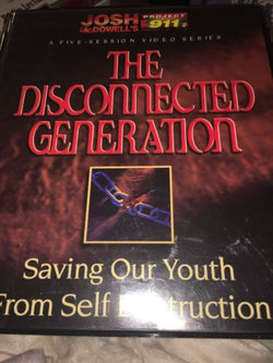 the disconnected generation audio VHS Josh McDowells