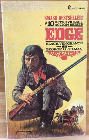 EDGE #10 Black Vengeance by George G. Gilman (1974) Pinnacle western pb 1st