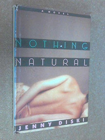 Nothing Natural by Jenny Diski