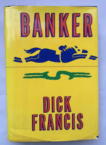 Banker by Dick Francis (Hardcover, 1983) First American Edition