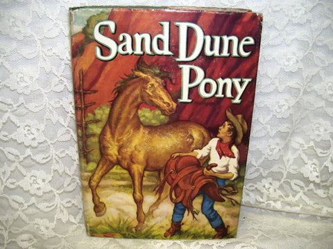 SAND DUNE PONY BY TROY NESBIT WHITMAN PUBLISHING 1952