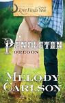 Love Finds You in Pendleton, Oregon by Melody Carlson (2010, Paperback) New Roma
