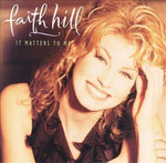 Faith Hill  - It Matters to Me (CD, Aug-1995, Warner Bros.)