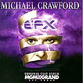 EFX by Michael Crawford (Vocals) MGM Grand Las Vegas - CD 1995, Atlantic
