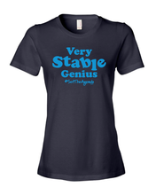 Very Stable Genius T-Shirt
