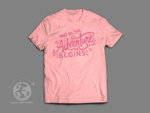 World Smart The Adventure Begins - Ladies Travel T-Shirt-World Smart Apparel