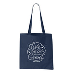 Live To Do Good - Tote Bag