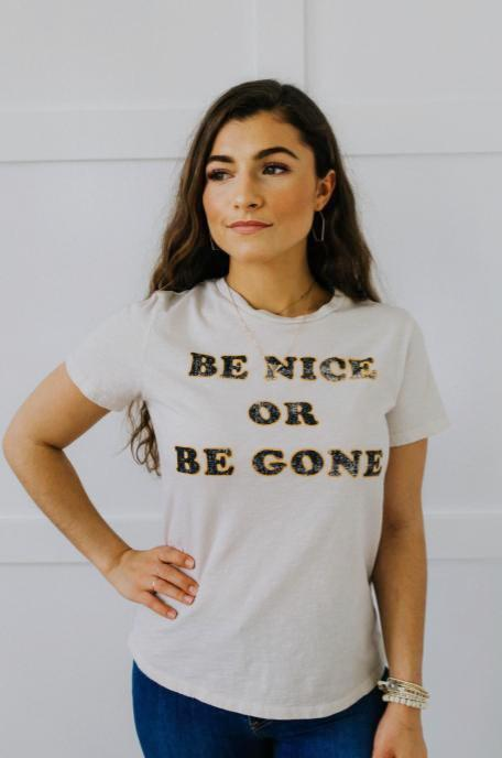 'Be Nice or Be Gone' Tee