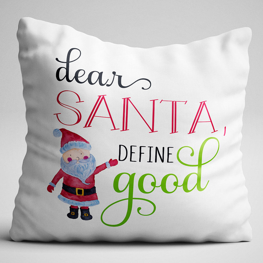 Throw Pillow Christmas Decor Dear Santa Define Good