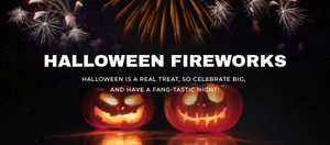 Fireworks Perfect for Halloween!