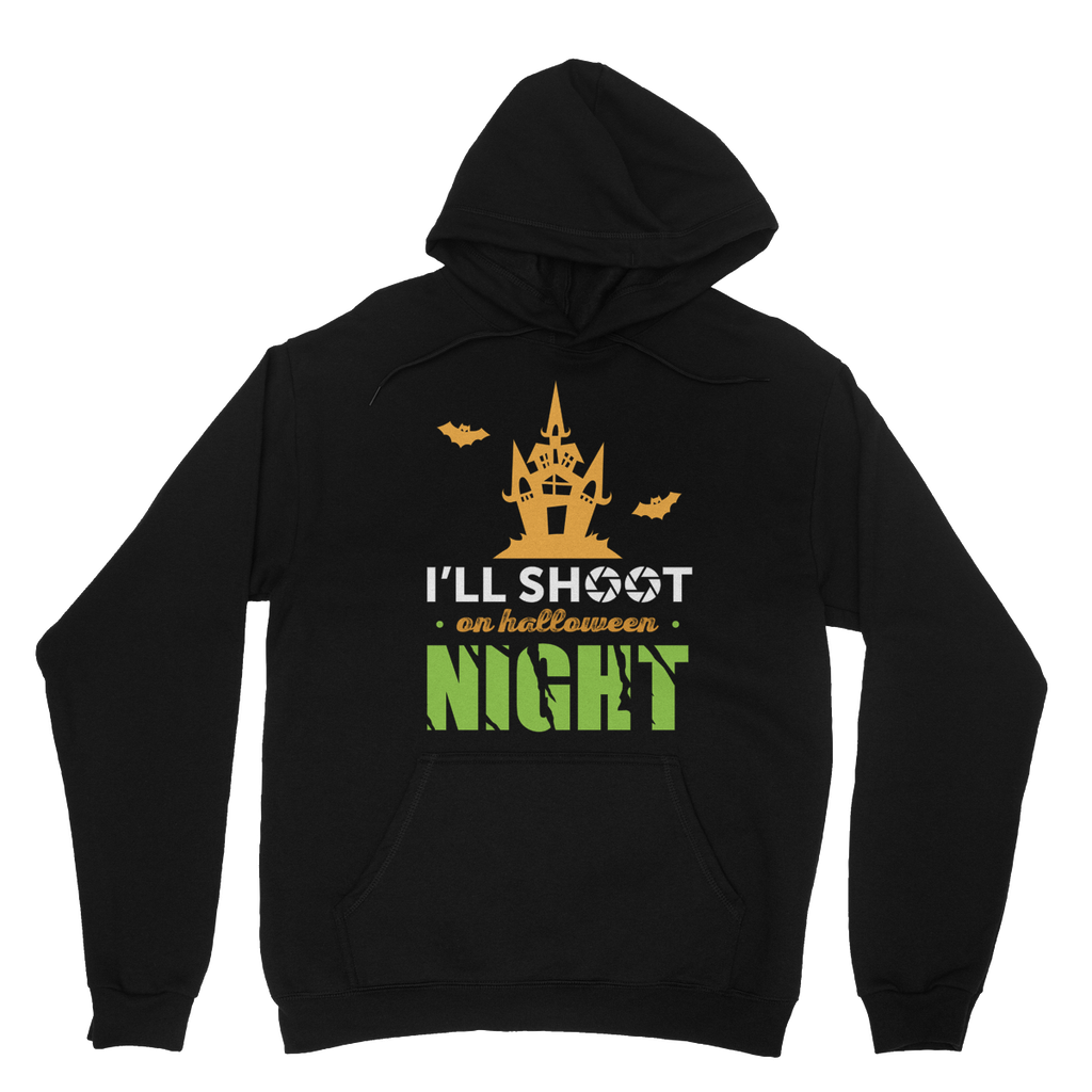 I'll Shoot On Halloween Night Hoodie