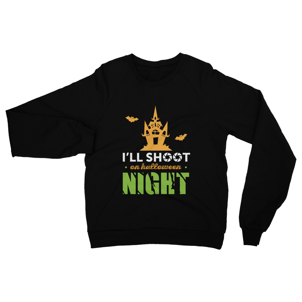 I'll Shoot On Halloween Night Sweatshirt