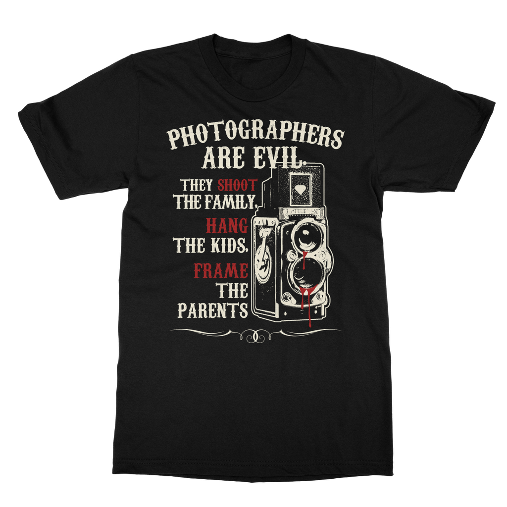 Photographers Are Evil - T-Shirt