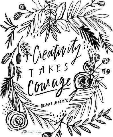 Creativity takes Courage journal quote