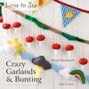 Crazy Garland & Bunting Book