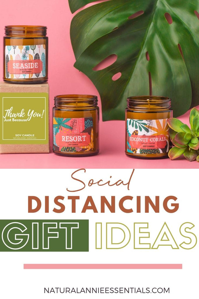 SOCIAL DISTANCING GIFT IDEAS