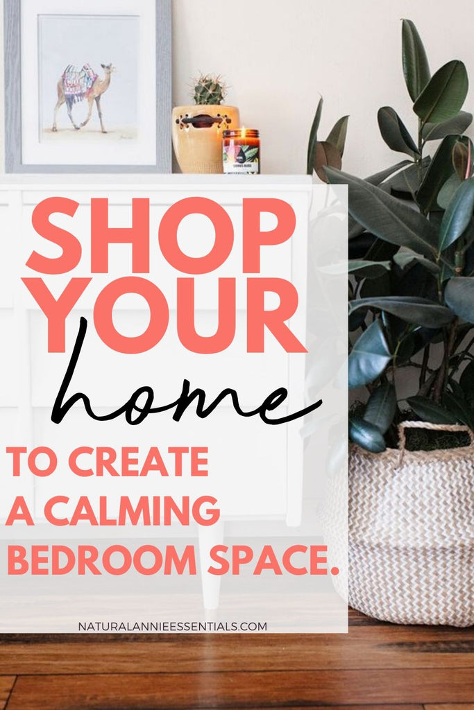 home decor Create a Calming Bedroom Space by Shopping Your Home