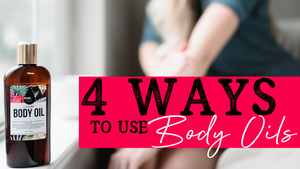 How To Use Body Oils