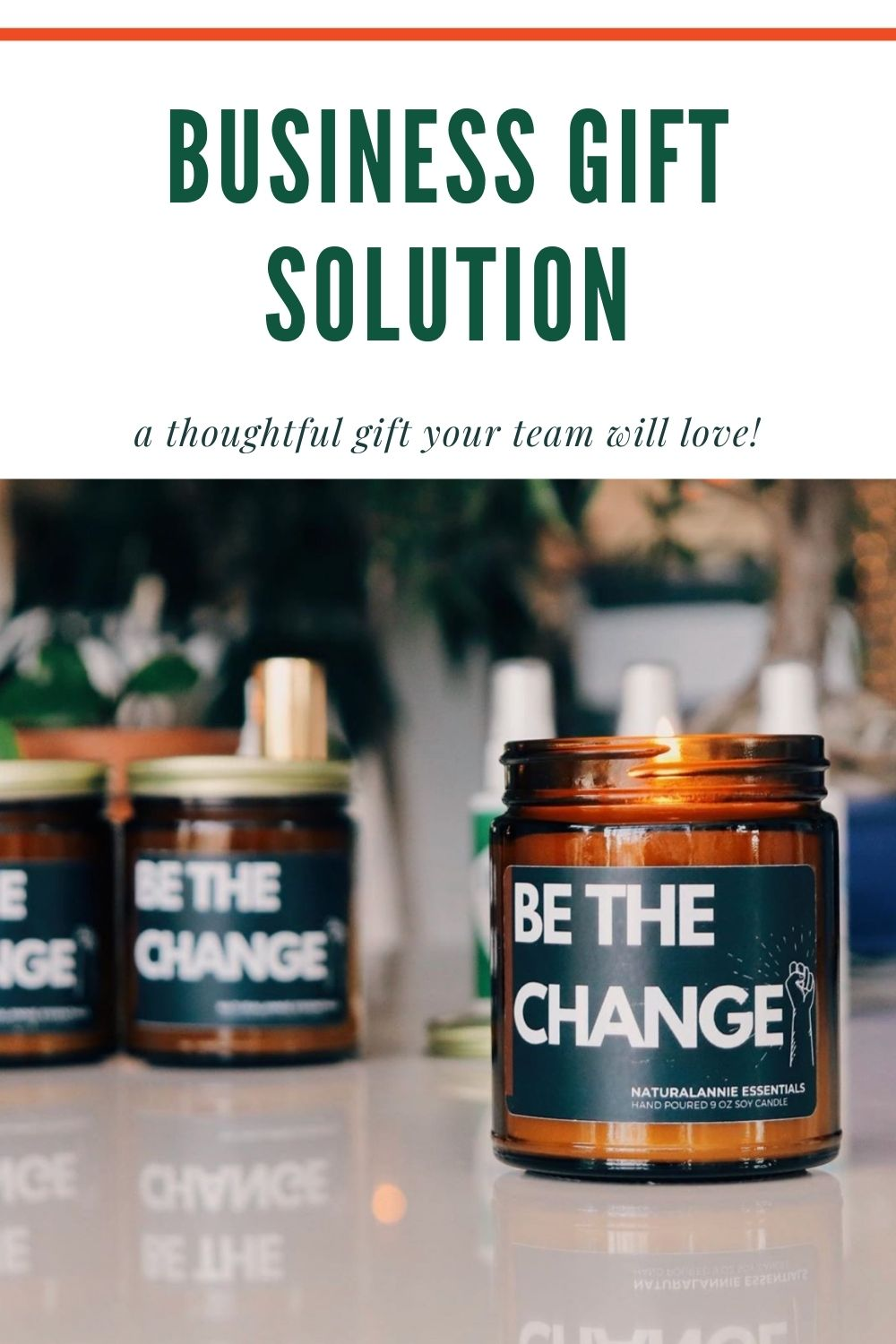 corporate business gift solution be the change soy candle