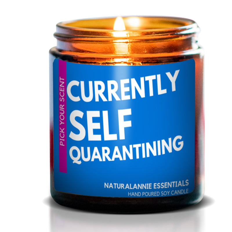 SELF QUARANTINE  HUMOR SCENTED CANDLE