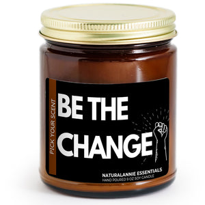 be the change black lives matter soy candle
