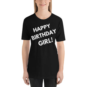black Happy Birthday Girl! Short-Sleeve Unisex T-Shirt