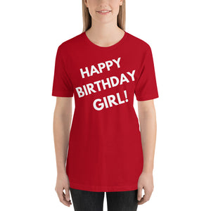red Happy Birthday Girl! Short-Sleeve Unisex T-Shirt