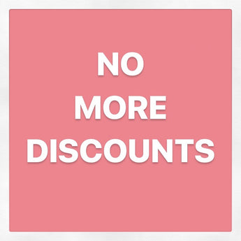 No More Discounts