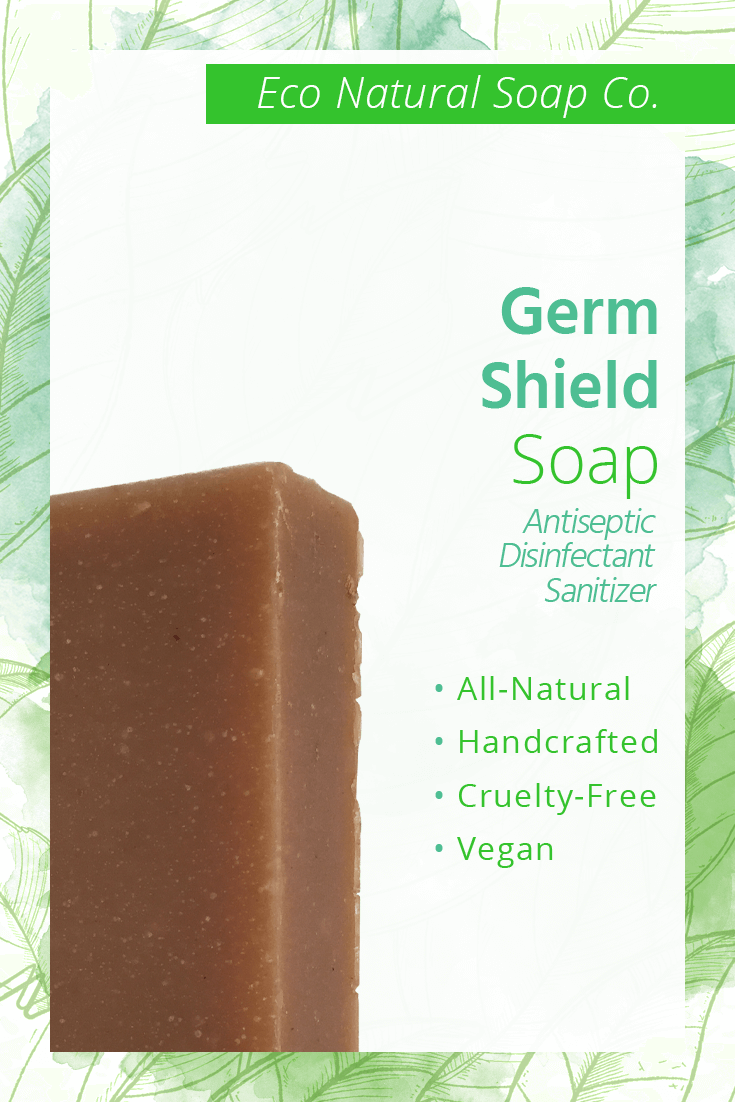 Pinterest graphic for Eco Natural Soap Co.'s 'Germ Shield' All Natural Antiseptic/Disinfectant/Sanitizing Soap.