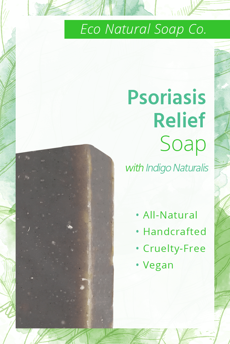 Pinterest graphic for Eco Natural Soap Co.'s Psoriasis Relief Soap with Indigo Naturalis.