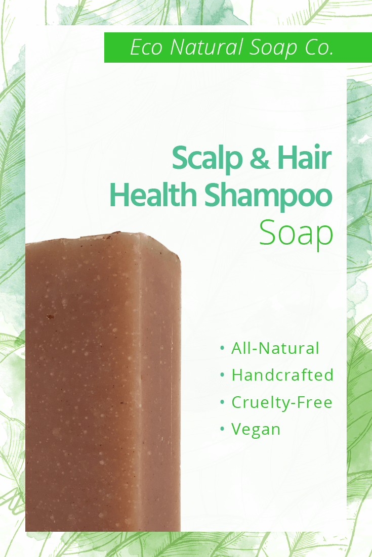Pinterest graphic for Eco Natural Soap Co.'s Scalp & Hair Health Shampoo Bar Soap.