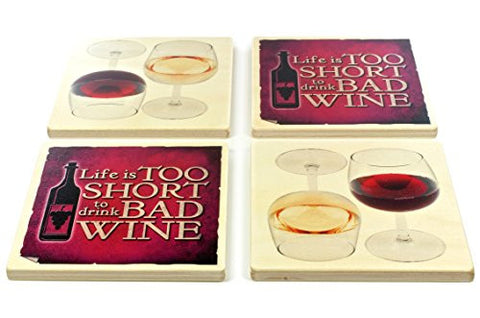 Set of 4 Wine Theme Wooden Coasters - Life Is Too Short to Drink Bad Wine