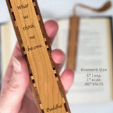 Buddha Quote - What We Think We Become - Engraved Wooden Bookmark with Tassel
