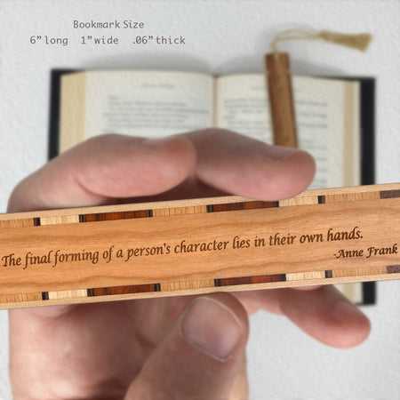 Anne Frank Quote About Personal Character - Handmade Wood Bookmark with Tassel