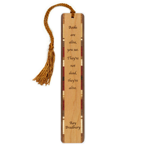 Ray Bradbury - Books Are Alive Quote Engraved Wooden Bookmark with Tassel