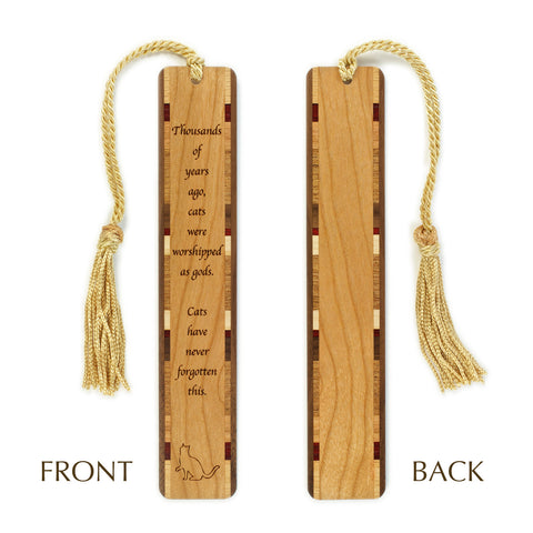 "Engraved Wooden Bookmark - Cat Quote - ""Thousands of Years Ago Cats Were Worshipped as Gods"" bookmark with Tassel"