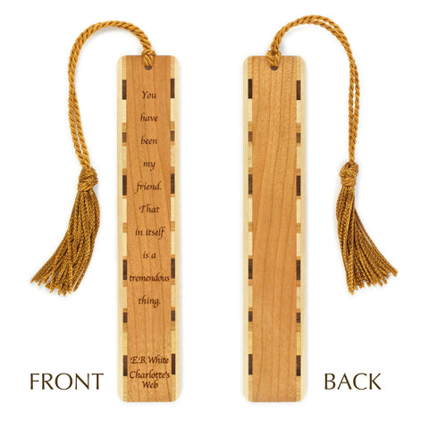 Charlotte's Web - E. B. White Quote Engraved Wooden Bookmark with Tassel