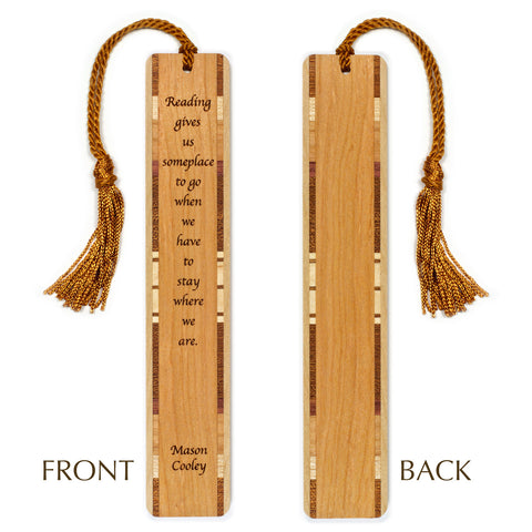 Mason Cooley Quote - Reading - Engraved Wooden Bookmark with Tassel