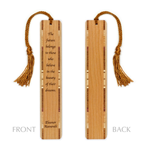 Eleanor Roosevelt - Future-dreams - Quote Engraved Wooden Bookmark with Tassel